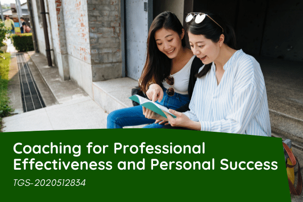 Coaching for Professional Effectiveness and Personal Success