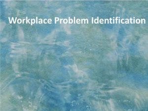 work-place-problem-identification