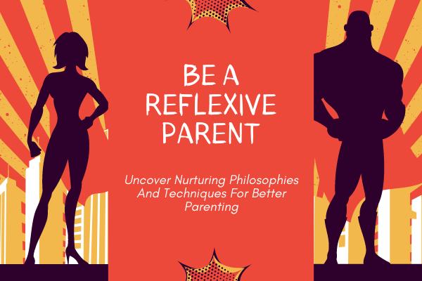 reflexive_parenting